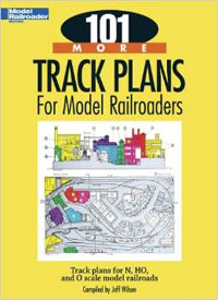101 More Track Plans for Model Railroads