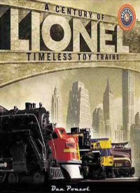 Lionel: A Century of Timeless Toy Trains