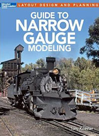 Guide to Narrow Gauge Modeling