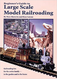 Large Scale Model Railroading