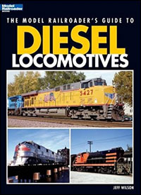 Model Railroader's Guide to Diesel Locomotives