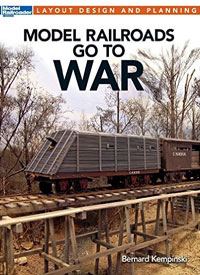 Model Railroads Go to War