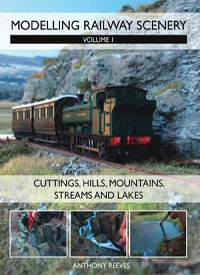 Modelling Railway Scenery: Volume 1